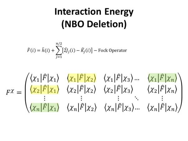 Interaction energies were calculated with the NBODel approach, in which elements of the Fock Matrix common to two molecular fragments are deleted