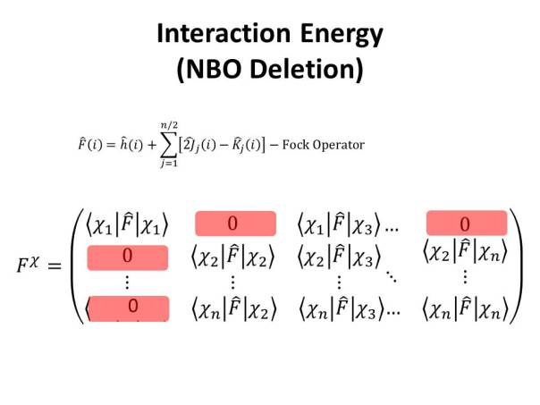 This deletion yields a new Fock matrix which is re-diagonalized; the increase in energy is ascribed to the interaction between both fragments.